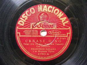 F. CANARO Nacional 4780 TANGO 78 CREASE O NO / PUNTO BRAVO