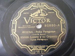 MANOLO LOZANO Victor 80880 PARAGUAY FOLK 78rpm ARSENAL / NE RNHOVETAME SUSANA
