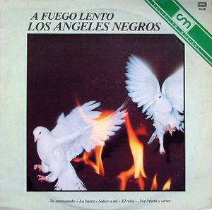 LOS ANGELES NEGROS A Fuego Lento EMI 4578 LATIN LP