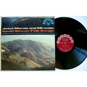 JOSEF MARAIS & MIRANDA South AFrican Folk Songs COL HL7043 LP