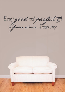 Every Good And Perfect Gift Is From Above Wall Decal