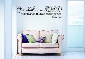 Give Thanks To The Lord Wall Decal