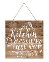 My kitchen was clean last week