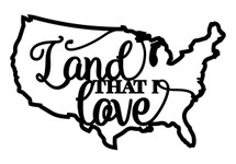 Land that I love Word Art