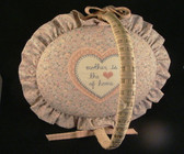 MOTHER IS THE HEART OF HOME ... Padded Top Basket  *  NEW