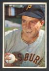 1953 Bowman Color Baseball # 016  Bob Friend Pittsburgh Pirates G