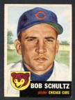 1953 Topps Baseball # 144  Bob Schultz Chicago Cubs EX/MT