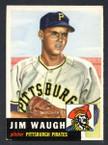 1953 Topps Baseball # 178  Jim Waugh Pittsburgh Pirates EX-3