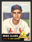 1953 Topps Baseball # 193  Mike Clark St. Louis Cardinals EX/MT-1