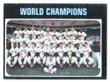 1971 Topps Baseball # 001  World Champions Baltimore Orioles EX/MT-3