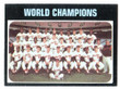 1971 Topps Baseball # 001  World Champions Baltimore Orioles EX/MT-2