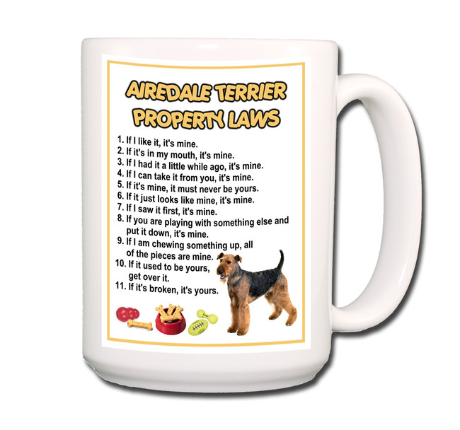 Airedale Terrier Property Laws Coffee Tea Mug 15oz