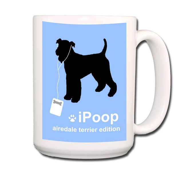 Airedale Terrier iPoop Coffee Tea Mug 15oz