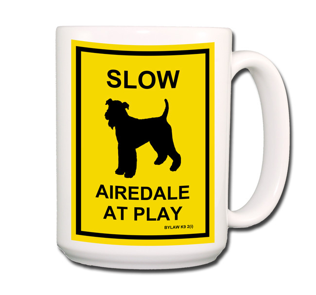 Airedale Terrier Slow at Play Coffee Tea Mug 15oz