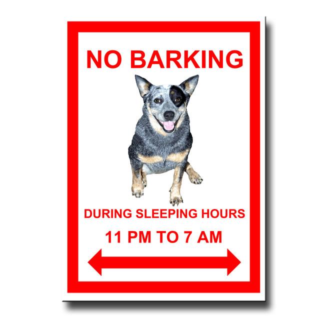 Australian Cattle Dog No Barking Fridge Magnet