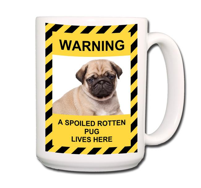 Pug Spoiled Rotten Coffee Tea Mug 15oz Fawn No 3