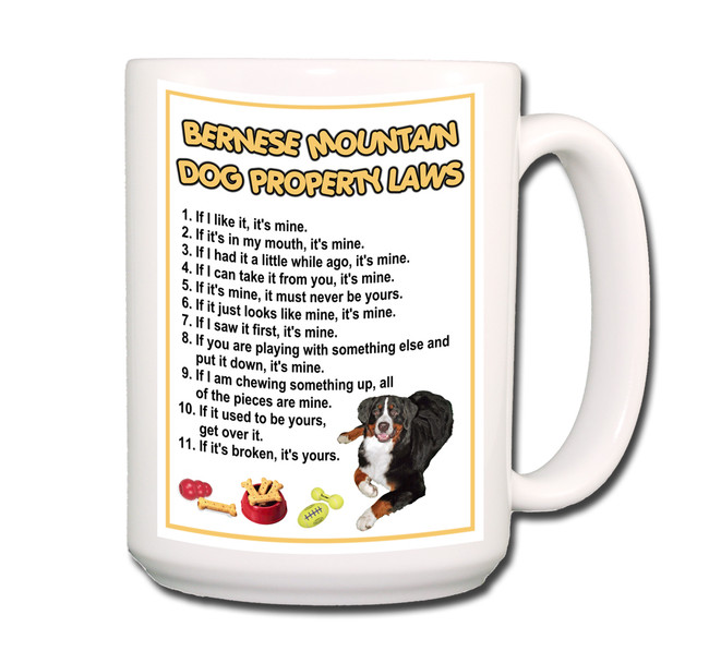 Bernese Mountain Dog Property Laws Coffee Tea Mug 15oz