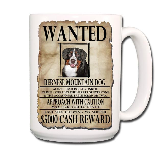 Bernese Mountain Dog Wanted Poster Coffee Tea Mug 15oz