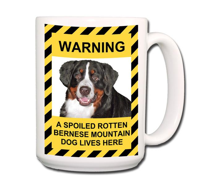 Bernese Mountain Dog Spoiled Rotten Coffee Tea Mug 15oz