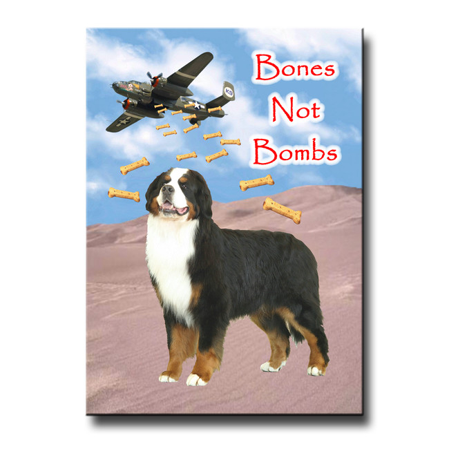 Bernese Mountain Dog Bones Not Bombs Fridge Magnet