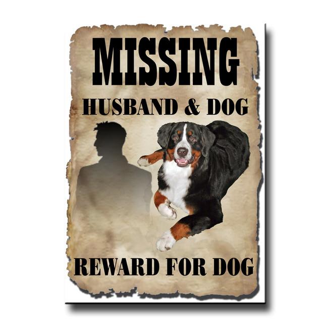 Bernese Mountain Dog Husband Missing Reward Fridge Magnet