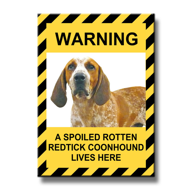 English Redtick Coonhound Spoiled Rotten Fridge Magnet