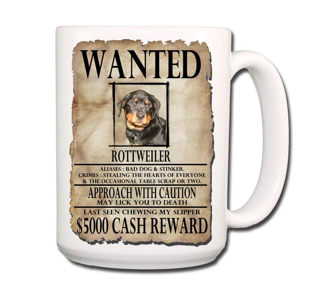 Rottweiler Wanted Poster Coffee Tea Mug 15oz No 1