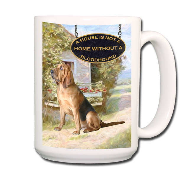 Bloodhound a House is Not a Home Coffee Tea Mug 15oz