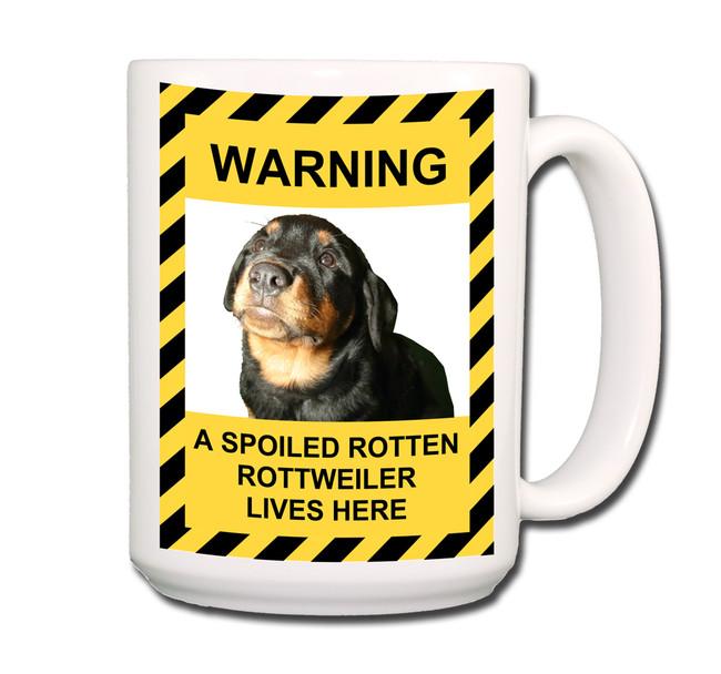 Rottweiler Spoiled Rotten Coffee Tea Mug 15oz No 1