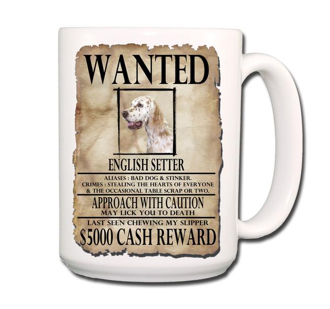 English Setter Wanted Poster Coffee Tea Mug 15oz No 1