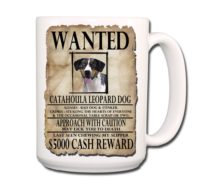 Catahoula Leopard Dog Wanted Poster Coffee Tea Mug 15oz