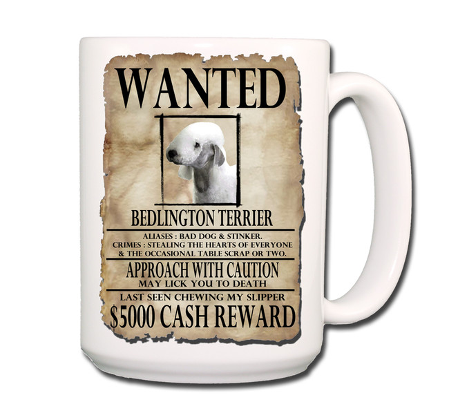 Bedlington Terrier Wanted Poster Coffee Tea Mug 15oz
