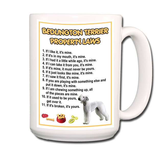 Bedlington Terrier Property Laws Coffee Tea Mug 15oz