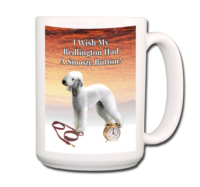 Bedlington Terrier Snooze Alarm Coffee Tea Mug 15oz