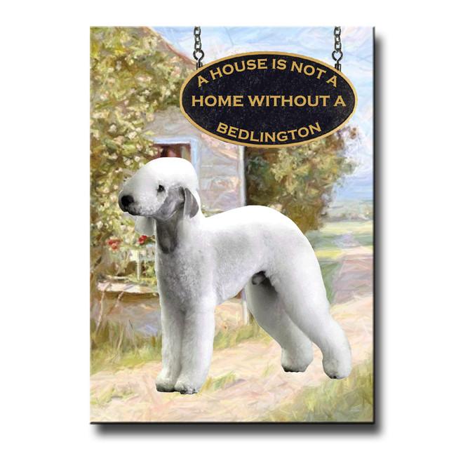 Bedlington Terrier a House is Not a Home Fridge Magnet