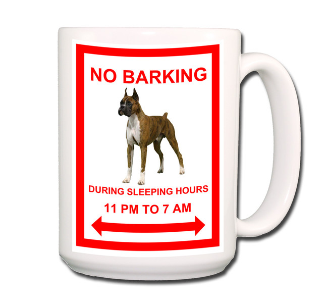 Boxer No Barking Coffee Tea Mug 15oz