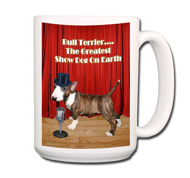 Bull Terrier Greatest Show Dog Coffee Tea Mug 15oz No 2