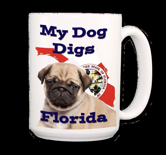 Pug My Dog Digs Florida Coffee Tea Mug 15oz
