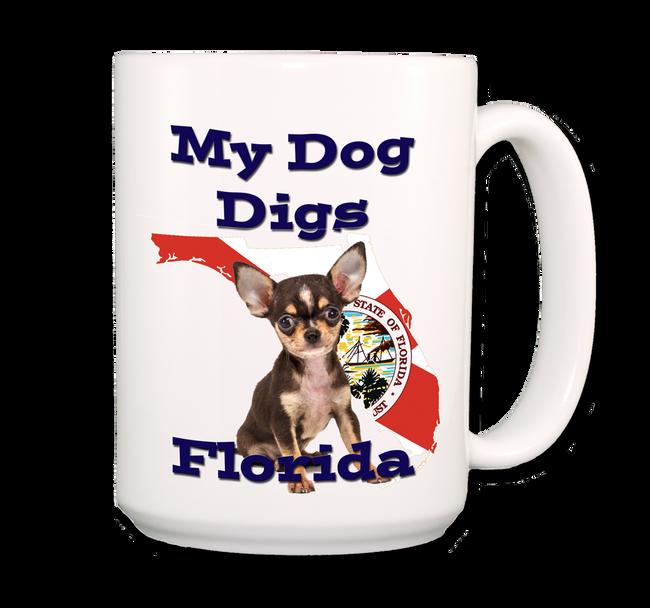 Chihuahua My Dog Digs Florida Coffee Tea Mug 15oz