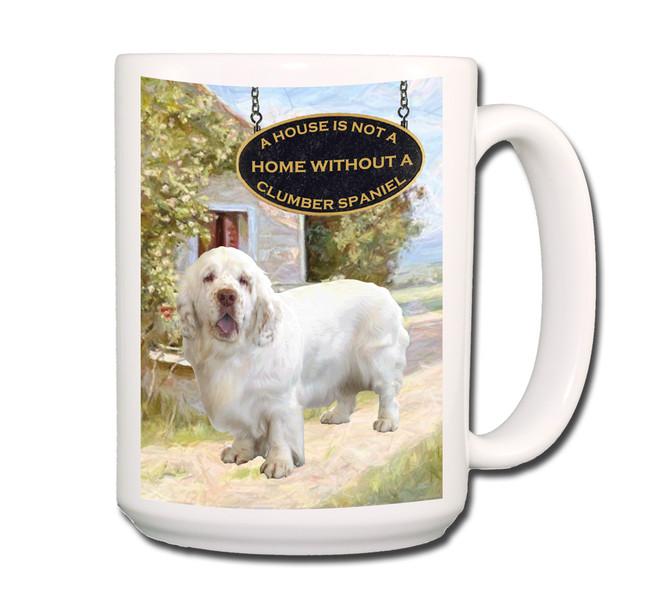 Clumber Spaniel a House is Not a Home Coffee Tea Mug 15oz