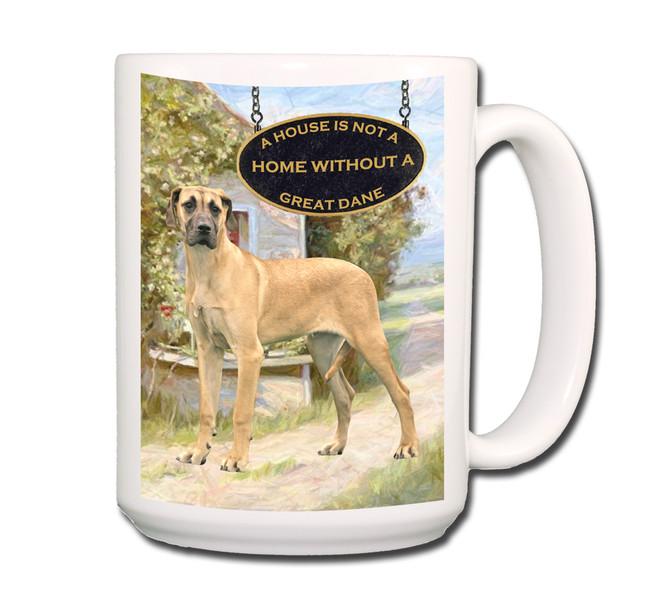 Great Dane a House is Not a Home Coffee Tea Mug 15oz No 5
