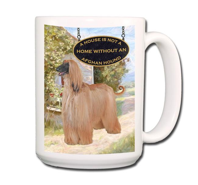 Afghan Hound a House is Not a Home Coffee Tea Mug 15oz
