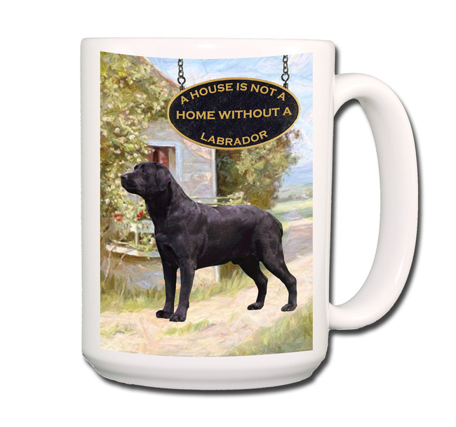 Labrador Retriever a House is Not a Home Coffee Tea Mug 15oz (Black)