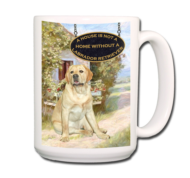 Labrador Retriever a House is Not a Home Coffee Tea Mug 15oz (Yellow) No 23