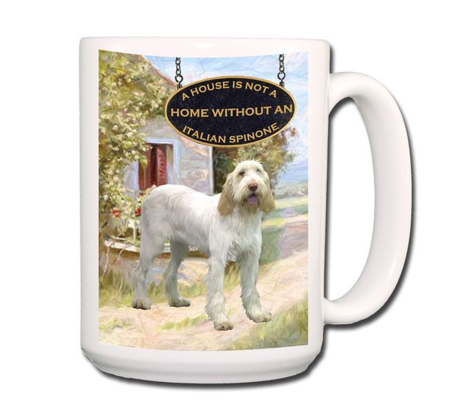 Italian Spinone a House is Not a Home Coffee Tea Mug 15oz No 1
