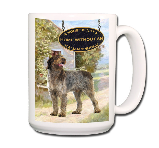 Italian Spinone a House is Not a Home Coffee Tea Mug 15oz No 2