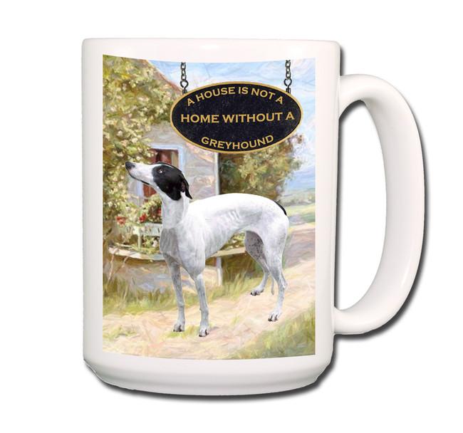 Greyhound a House is Not a Home Coffee Tea Mug 15oz No 1