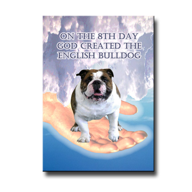 English Bulldog 8th Day God Created Fridge Magnet No 1
