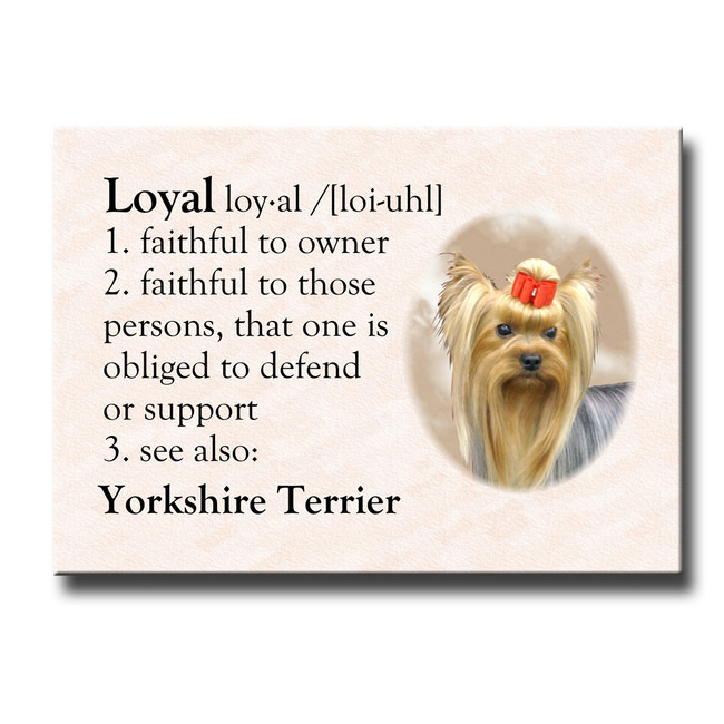 Yorkshire Terrier Dictionary Loyal Fridge Magnet
