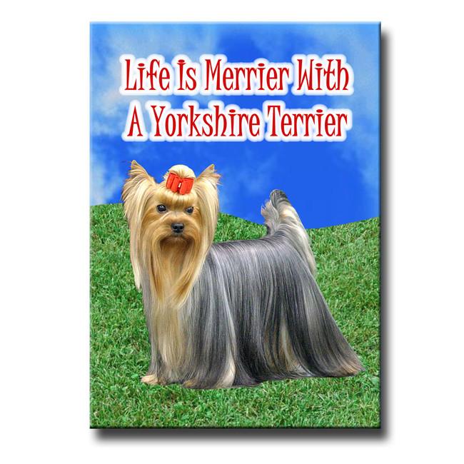 Yorkshire Terrier Life is Merrier Fridge Magnet